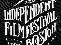 Boston's Independent Film Festival
