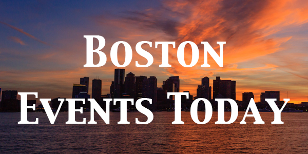 Boston Events Today - Shows, sports, theater, comedy, top events